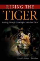 Riding the Tiger ebook by Nelson, Priscilla; Ed Cohen
