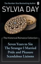The Historical Romance Collection ebook by Sylvia Day