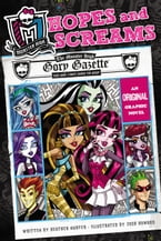Monster High: Hopes and Screams, An Original Graphic Novel