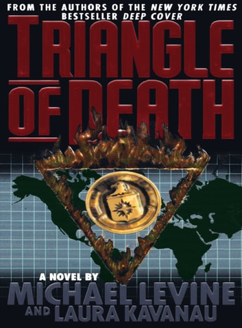 Triangle of Death ebook by Michael Levine,Laura Kavanau-Levine