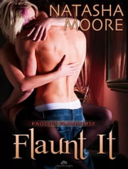 Flaunt It ebook by Natasha Moore
