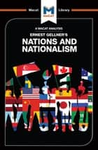 An Analysis of Ernest Gellner's Nations and Nationalism ebook by Dale J Stahl