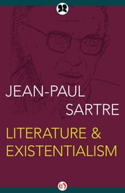 Literature & Existentialism ebook by Jean-Paul Sartre