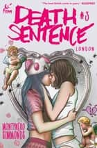 Death Sentence London #3 ebook by Monty Nero, Martin Simmonds
