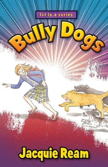 Bully Dogs ebook by Jacquie Ream