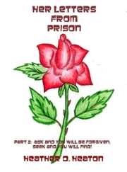 Her Letters from Prison: Part 2 ebook by Heather Heaton