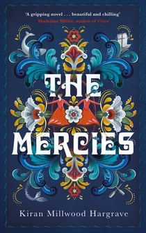 The Mercies ebook by Kiran Millwood Hargrave