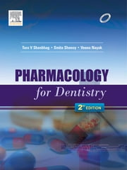 Pharmacology for Dentistry ebook by Tara Shanbhag,Smita Shenoy,Veena Nayak