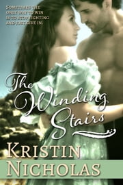 The Winding Stairs: Complete ebook by Kristin Nicholas