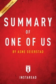Summary of One of Us - by Asne Seierstad | Includes Analysis ebook by Instaread Summaries