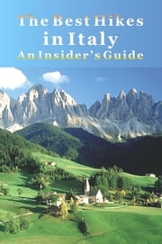 The Best Hikes in Italy: An Insider's Guide ebook by Michael Sedge