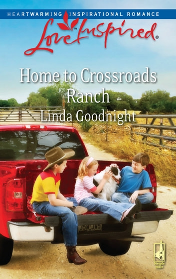 Home To Crossroads Ranch ebook by LINDA GOODNIGHT