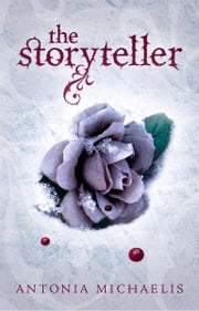 The Storyteller ebook by Antonia Michaelis