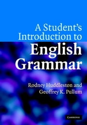 A Student's Introduction to English Grammar ebook by Huddleston, Rodney