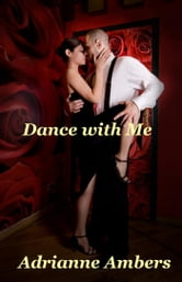 Dance with Me ebook by Adrianne Ambers