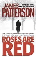 Roses Are Red ebook by James Patterson