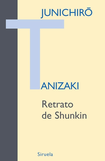 Retrato de Shunkin eBook by Junichirô Tanizaki