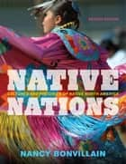 Native Nations ebook by Nancy Bonvillain, Bard College at Simon's Rock