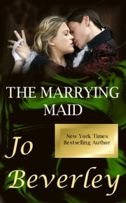 The Marrying Maid ebook by Jo Beverley