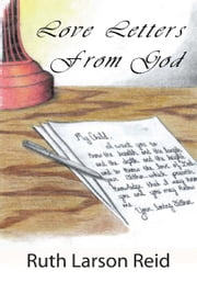 Love Letters From God ebook by Ruth Larson Reid