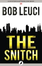 The Snitch ebook by Bob Leuci
