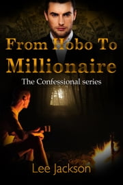 From Hobo to Millionaire ebook by Lee Jackson