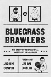 Bluegrass Brawlers ebook by John Cosper