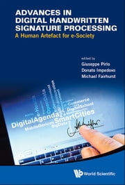 Advances in Digital Handwritten Signature Processing - A Human Artefact for e-Society ebook by Kobo.Web.Store.Products.Fields.ContributorFieldViewModel