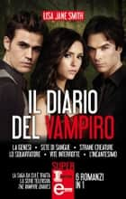 Il diario del vampiro - 6 romanzi in 1 ebook by Lisa Jane Smith