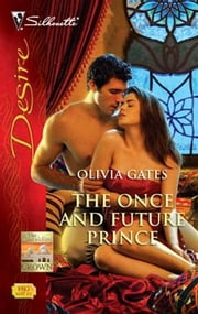 The Once and Future Prince ebook by Olivia Gates