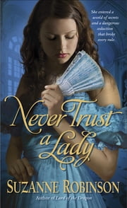 Never Trust a Lady ebook by Suzanne Robinson