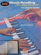 Music Reading For Keyboard (Music Instruction) ebook by Larry Steelman