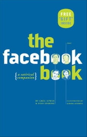 The Facebook Book ebook by Greg Atwan,Evan Lushing,Aurora Andrews