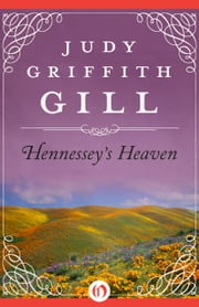 Hennessey's Heaven ebook by Judy Griffith Gill