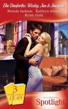The Danforths: Wesley, Ian & Imogene: Scandal Between the Sheets / The Boss Man's Fortune / Challenged by the Sheikh (Mills & Boon Spotlight) ebook by Brenda Jackson, Kathryn Jensen, Kristi Gold