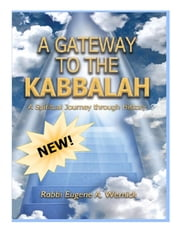 A Gateway to the Kabbalah ebook by Rabbi Eugene A. Wernick
