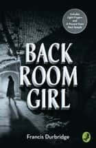 Back Room Girl: By the author of Paul Temple ebook by Francis Durbridge, Melvyn Barnes