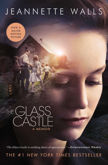 The Glass Castle - A Memoir ebook by Jeannette Walls