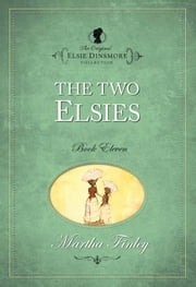 The Two Elsies ebook by Martha Finley
