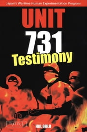 Unit 731 ebook by Hal Gold