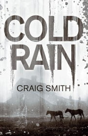Cold Rain ebook by Craig Smith