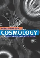 Cosmology ebook by Edward Harrison