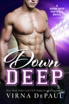 Down Deep ebook by Virna DePaul