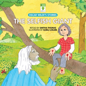 The Selfish Giant audiobook by Smitha Thomas