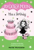 Isadora Moon Has a Birthday ebook by Harriet Muncaster
