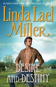Desire and Destiny ebook by Linda Lael Miller