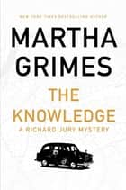 The Knowledge ebook by Martha Grimes