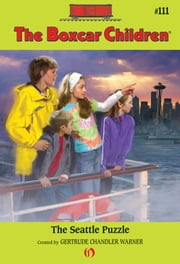The Seattle Puzzle ebook by Gertrude  Chandler Warner