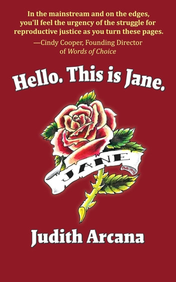 Hello. This is Jane. ebook by Judith Arcana