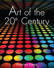 Art of the 20th century ebook by Dorothea Eimert